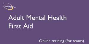 Adult Mental Health First Aid (online for teams)