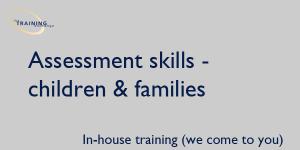 assessment-skills-children-families-in-house