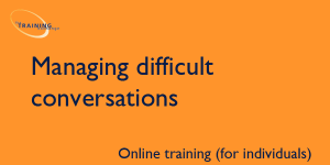 Managing difficult conversations (online for individuals)