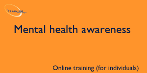 Mental health awareness (online for individuals)