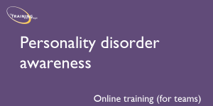 Personality disorder awareness (online for teams)