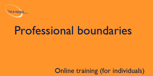 Professional boundaries (online for individuals)