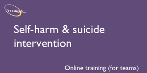 Self-harm & suicide intervention (online for teams)