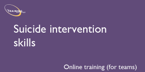 Suicide intervention skills (online for teams)