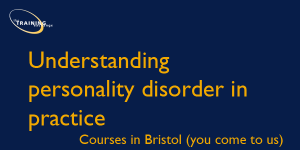 psychologically-informed-responses-to-personality-disorder-difficulties-bristol-course