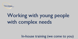 working-with-young-people-complex-needs-in-house