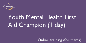 Youth Mental Health First Aid Champion 1 day (online for teams)