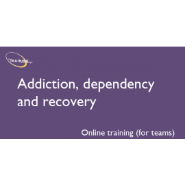 Addiction, dependency and recovery (online for teams)