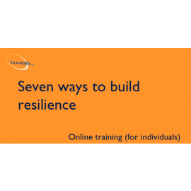 Seven ways to build resilience (online for individuals)
