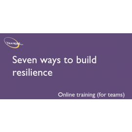 Seven ways to build resilience (online for teams)