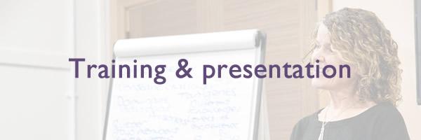 Training and presentation